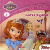Princesse Sofia t.1 ; soirée pyjama - Couverture - Format classique