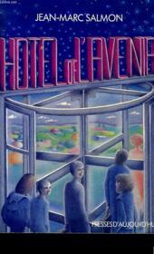 Hotel De L'Avenir. - Couverture - Format classique