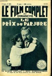 Le Film Complet Du Dimanche N° 881 - 9eme Annee - Le Prix Du Parjure - Couverture - Format classique