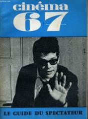 Cinema 67 N° 113 - Le Dernier Godard - Cinema Novo (2) - Couverture - Format classique