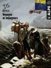 L'Alpe N.36 ; Voyages Et Voyageurs - Intérieur - Format classique