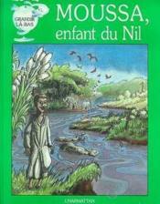 Moussa Enfant Du Nil - Couverture - Format classique