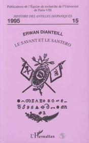 Le Savant Et Le Santero - Couverture - Format classique