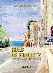 Rues De Biarritz Dictionnaire Historique - Couverture - Format classique