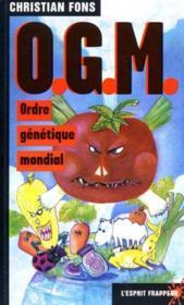 O.G.M.Ordre Genetique Mondial - Couverture - Format classique