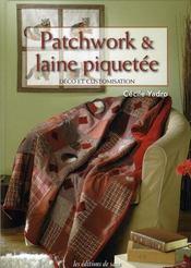 Patchwork et laine piquetée. déco et customisation - Intérieur - Format classique