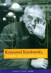 Krzysztof Kieslowski, doubles vies, secondes chances - Couverture - Format classique
