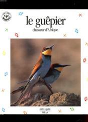 Le guepier chasseur d'afrique - Couverture - Format classique