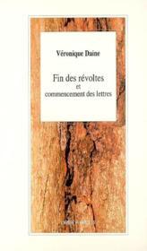 Fin Des Revoltes Et Commencement Des Lettres - Couverture - Format classique