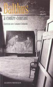 Balthus à contre-courant - Intérieur - Format classique