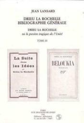 Drieu La Rochelle T3 Bibliographie - Couverture - Format classique