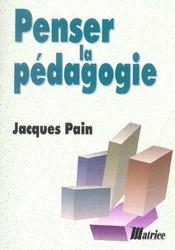Penser La Pedagogie - Intérieur - Format classique