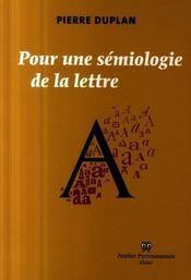 Pour une semiologie de la lettre - Intérieur - Format classique