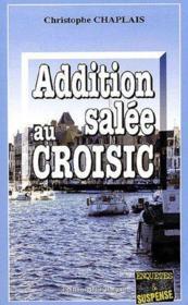 Addition Salee Au Croisic - Couverture - Format classique