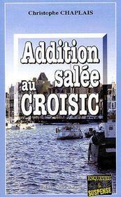 Addition Salee Au Croisic - Intérieur - Format classique