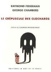Crepuscule Des Clochards (Le) - Intérieur - Format classique