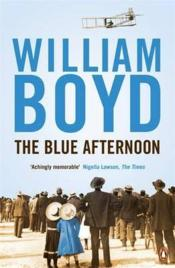 Vente  THE BLUE AFTERNOON  - William Boyd