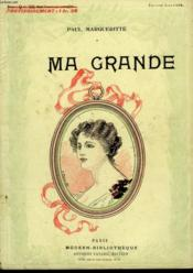 Ma Grande. Collection Modern Bibliotheque. - Couverture - Format classique
