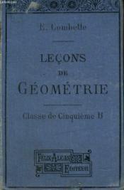 Lecons De Geometrie. Classe De Cinquieme B. - Couverture - Format classique