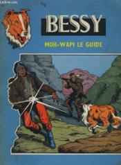 Bessy - Moh-Wapi Le Guide - Couverture - Format classique