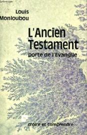 L'Ancien Testament – Porte De L'Evangile – Louis Monloubou – ACHETER OCCASION – 1974