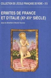 Ermites De France Et D'Italie (Xie-Xve Siecle) - Couverture - Format classique