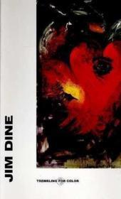 Jim Dine - Trembling For Color . - Couverture - Format classique
