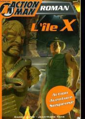 Action Man ; L'Ile X - Couverture - Format classique