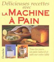 Délicieuses recettes avec la machine à pain - Intérieur - Format classique
