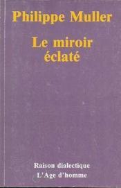Le Miroir Eclate - Couverture - Format classique