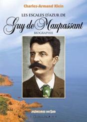 Escales D'Azur De Guy De Maupassant (Les) - Couverture - Format classique