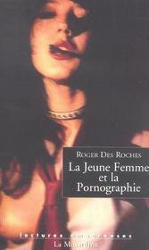 La Jeune Femme Et La Pornographie - Intérieur - Format classique