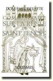 Commentaire sur la règle de Saint Benoît - Couverture - Format classique