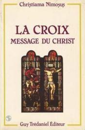 Croix Message Du Christ - Couverture - Format classique