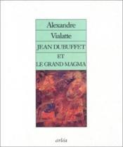 Jean Dubuffet Et Le Grand Magma - Couverture - Format classique