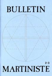 Bulletin Martiniste N.2.3 - Couverture - Format classique