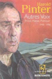 Autres voix. Prose, Poésie, Politique. 1948 - 1998. - Intérieur - Format classique