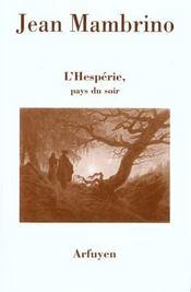 Hesperie Pays Du Soir (L) - Intérieur - Format classique