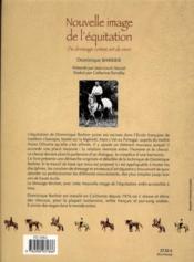 Nouvelle image de l'équitation ; du dressage comme art de vivre - 4ème de couverture - Format classique