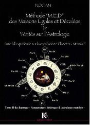 Méthode m.e.d des maisons égales et décalées et vérités sur l'astrologie - Intérieur - Format classique