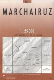Marchairuz ; 1241 - Couverture - Format classique