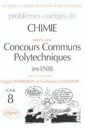 Problèmes corrigés de chimie posés aux concours communs polytechniques - Intérieur - Format classique