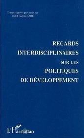 Regards Interdisciplinaires Sur Les Politiques De Developpement - Intérieur - Format classique
