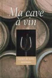 Ma cave à vin - Couverture - Format classique