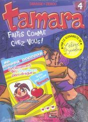 Tamara t.4 ; faîtes comme chez vous - Intérieur - Format classique
