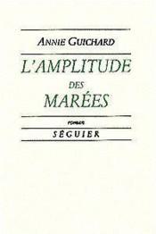 Lamplitude Des Marees - Couverture - Format classique