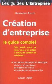 Creation D'Entreprise ; Le Guide Complet - Intérieur - Format classique