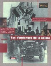 Les vendanges de la colère ; midi viticole, 1907-2007 - Intérieur - Format classique