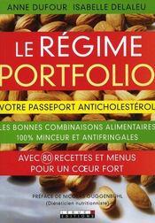 Le régime portfolio ; anticholestérol ; les bonnes combinaisons alimentaires 100% minceur et antifringales - Intérieur - Format classique