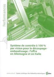 Systeme De Controle A 100% Par Vision Pour Le Decoupageemboutissage L'Offreen Allemagne Et En Italie - Couverture - Format classique